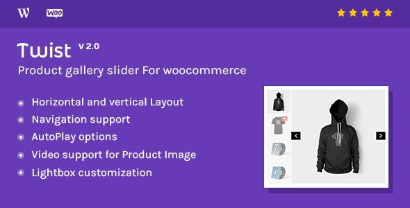 Twist Nulled v.2.1.0.2.1 – Product Gallery Slider for Woocommerce Free Download